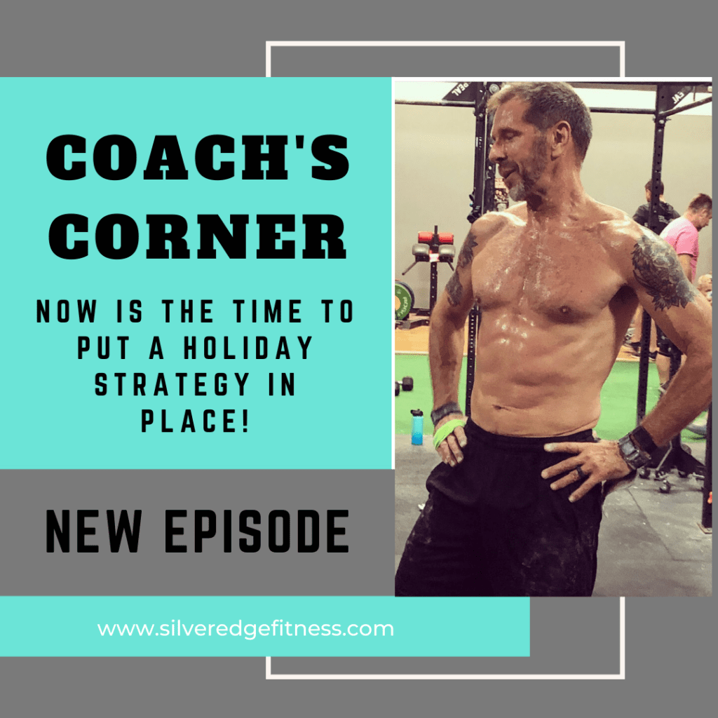Coach's Corner: Now is the Time to Put a Holiday Strategy in Place!